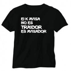 Camiseta El que Avisa no es traidor, Es Avisador