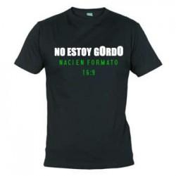 Camiseta No Estoy Gordo: Naci en formato 16:9