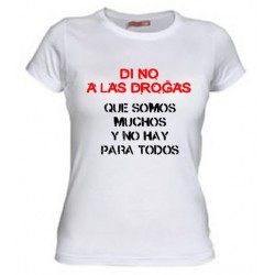 Di no a Las Drogas, que somos Muchos y no Hay para todos