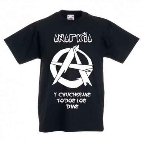 Anarki y Chucherias todos los dias - Camisetas para niños originales