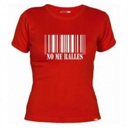 Camiseta No Me Ralles, Camisetas Divertidas