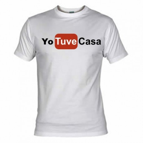 Camiseta Yo Tuve Casa
