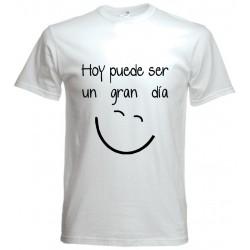Camiseta Hoy puede ser un gran día