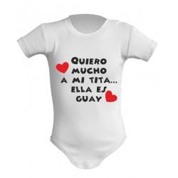 Body Bebé Quiero Mucho a mi tita... ella es guay