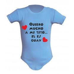 Body Bebé Quiero mucho a mi tito... el es guay