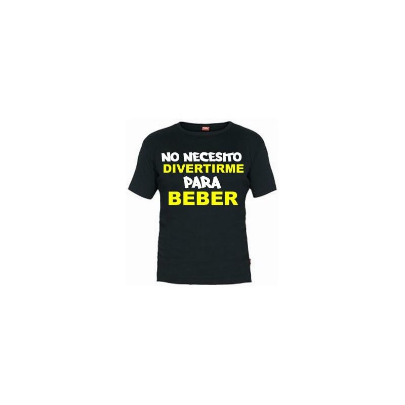 Camiseta No Necesito Divertirme para Beber