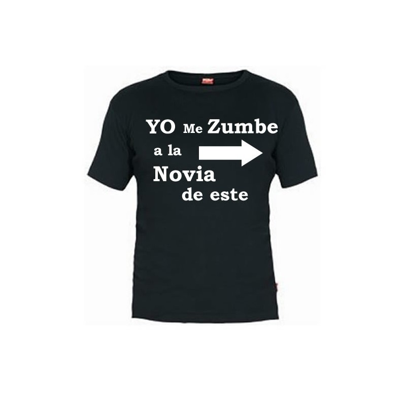 Camiseta Yo me Zumbe a la Novia de Este