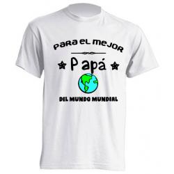 Camisetas Originales - Tengo el mejor padre del mundo mundial