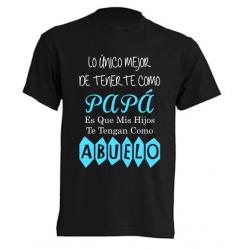 Camisetas día del padre - Lo único mejor de tenerte como padre