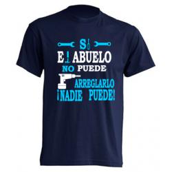 Camiseta Original - Si el abuelo no puede arreglarlo, nadie puede