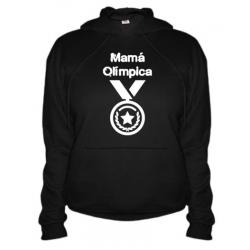 Sudaderas Originales - Mamá Olímpica