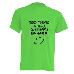 Camisetas Originales - Todo el mundo tiene un amigo