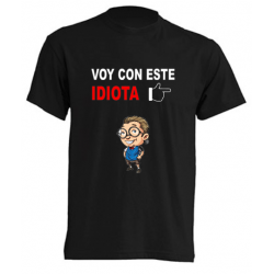 Camiseta voy con este Idiota