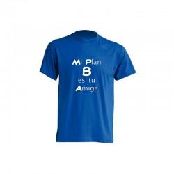 Camiseta Mi Plan B es tu Amiga