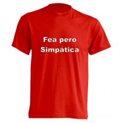 Camiseta Fea pero Simpática