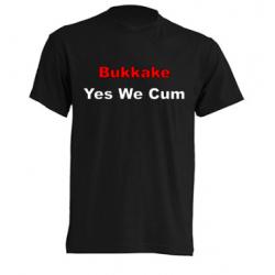 Camiseta Bukkake - Yes We Cum