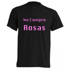Camiseta No Compro Rosas