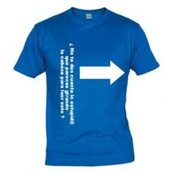 Camiseta ¿No te das cuenta lo estupido que pareces....