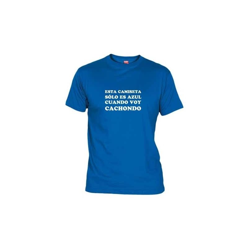 Camiseta Esta Camiseta es Azul cuando voy Cachondo