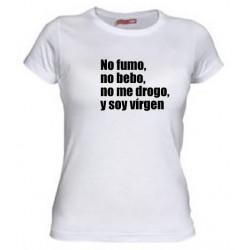 No Fumo, No bebo, No me drogo y Soy Virgen