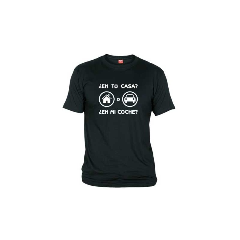 Camiseta En tu Casa o en mi Coche
